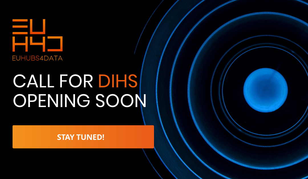 The EUHubs4Data open call for DIHs is opening soon!